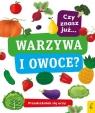 Przedszkolak się uczy Czy znasz już warzywa i owoce?
