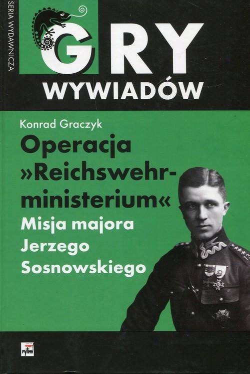 Operacja Reichswehrministerium Graczyk Konrad