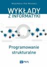 Programowanie strukturalne Malina Witold, Mironowicz Piotr