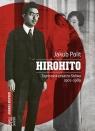 Hirohito. Tajemnica cesarza Showa 1901-1989