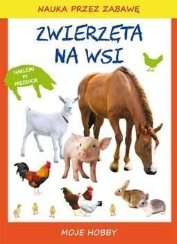 Zwierzęta na wsi Guzowska Beata, Mroczkowska Tina