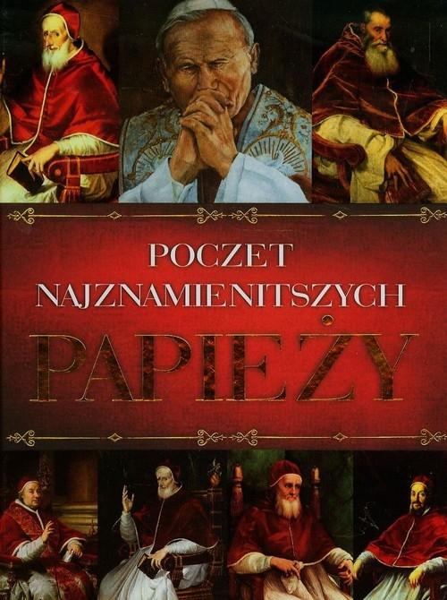 Poczet najznamienitszych Papieży (Uszkodzona okładka) praca zbiorowa