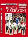Biało-czerwoni (6): Encyklopedia piłkarska FUJI (tom 50) Andrzej Gowarzewski, Bożena Lidia Szmel, Jerzy Cierpiatka
