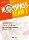 Kompass Team 1. Materiały ćwiczeniowe do języka niemieckiego dla klas 7