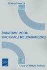 Światowy model informacji bibliograficznej  Siwecka Dorota