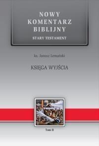 Nowy komentarz... St T.2 Księga Wyjścia Janusz Lemański