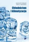 Chłodnictwo i klimatyzacja Gutkowski Kazimierz M., Butrymowicz Dariusz