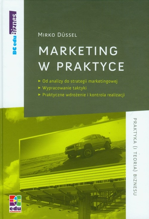 Marketing w praktyce Dussel Mirko