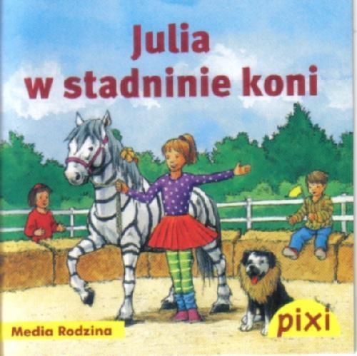 Pixi. Julia w stadninie koni Bianca Borowski