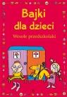 Bajki dla dzieci Wesołe przedszkolaki Stolarczyk Ewa, Stolarczyk Sylwia