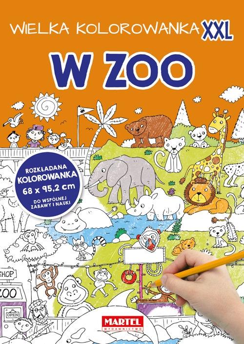 Wielka kolorowanka XXL - W Zoo praca zbiorowa