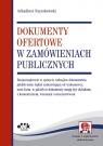 Dokumenty ofertowe w zamówieniach publicznych Szyszkowski Arkadiusz