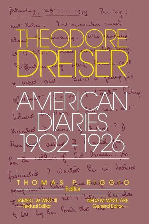 American Diaries, 1902-1926 (Revised) Dreiser Theodore