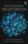 Practical Business Negotiation Chavi C-Y Fletcher-Chen, William Baber