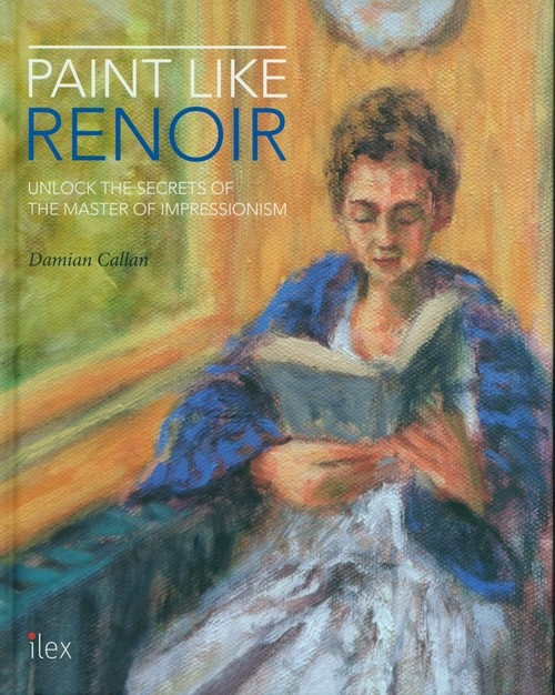 Paint Like Renoir Callan Damian