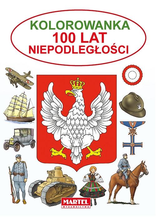 Kolorowanka 100 lat Niepodległości Żukowski Jarosław
