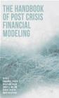 The Handbook of Post Crisis Financial Modelling Meryem Duygun, Sergei Fedotov, John Wilson
