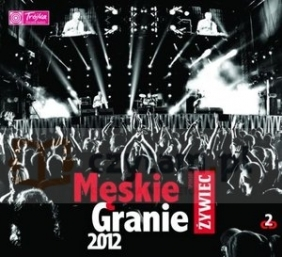 Męskie Granie 2012 (Digipack)