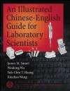 Illustrated Chinese-English Guide for Laboratory Scientists James M. Samet, Xin Chao Wang, Weidong Wu