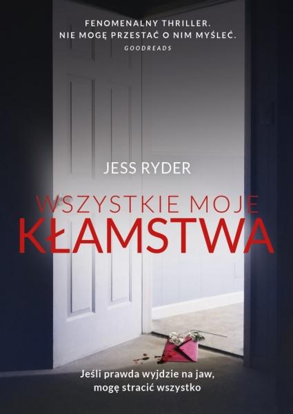 Wszystkie moje kłamstwa Jess Ryder