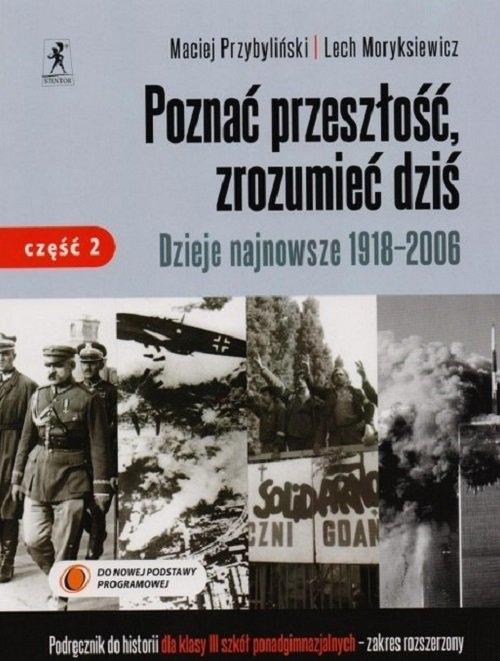 Poznać przeszłość zrozumiec dziś Historia Podręcznik Część 2 Moryksiewicz Lech, Przybyliński Maciej