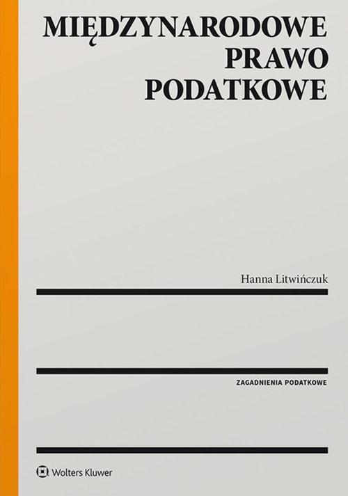 Międzynarodowe prawo podatkowe Litwińczuk Hanna