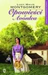 Opowieści z Avonlea. Kolekcja z Zielonego Wzgórza. Tom 9
