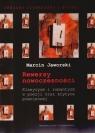 Rewersy nowoczesności Klasycyzm i romantyzm w poezji oraz krytyce Jaworski Marcin