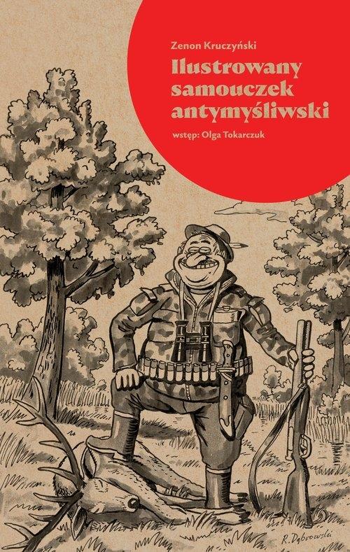 Ilustrowany samouczek antymyśliwski Kruczyński Zenon