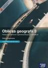 Oblicza geografii 3 Podręcznik Zakres rozszerzony / Teraz matura 2016 Geografia Zadania i arkusze maturalne