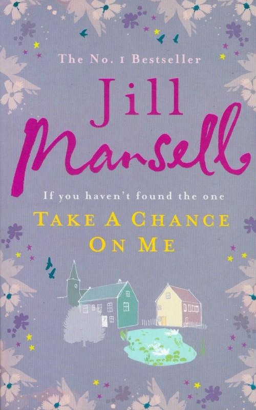 Take A Chance On Me Mansell Jill