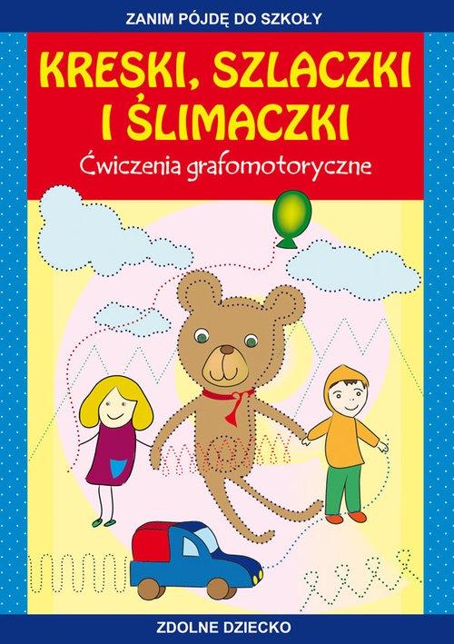 Kreski, szlaczki i ślimaczki Guzowska Beata, Mroczkowska Tina