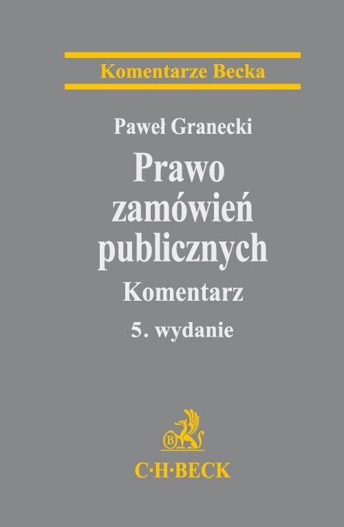 Prawo zamówień publicznych Komentarz Granecki Paweł