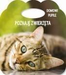 Poznaję zwierzęta Domowe pupile Książka z uszkiem Różni