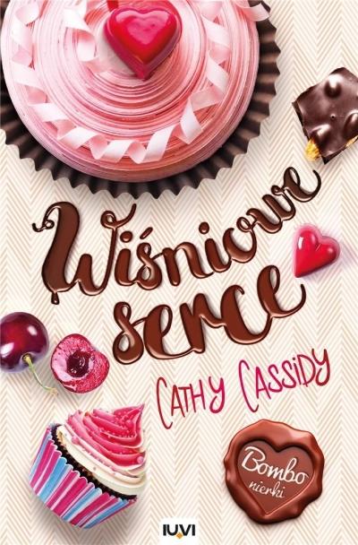 Wiśniowe serce Cathy Cassidy