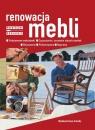 Renowacja mebli. Podstawowe wskazówki Czyszczenie usuwanie starych Gambii Michele