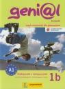 Genial 1B Kompakt Podręcznik z ćwiczeniami + CD Język niemiecki dla gimnazjum. Kurs dla początkujących i kontynuujących naukę