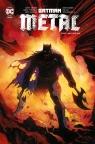 Batman metal Tom 1 Mroczne dni Snyder Scott, TynionIV James