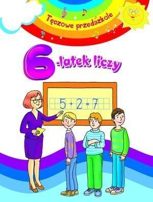 6-latek liczy. Tęczowe przedszkole Anna Wiśniewska