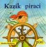 Pixi. Kazik i piraci