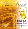 Lekcja zdrowego rozsądku  (Audiobook) Bastiat Frederic