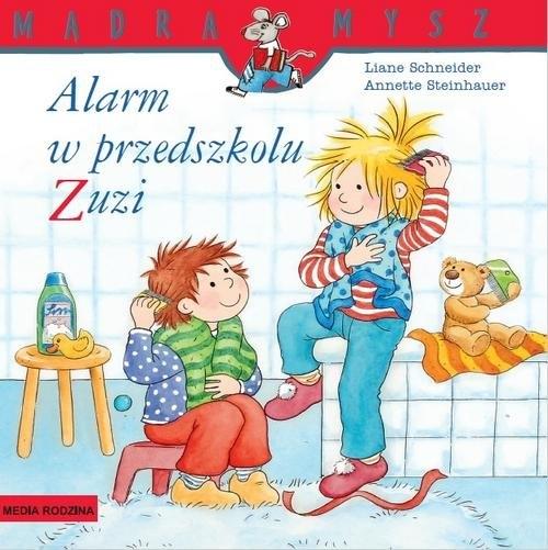 Alarm w przedszkolu Zuzi Schneider Liane