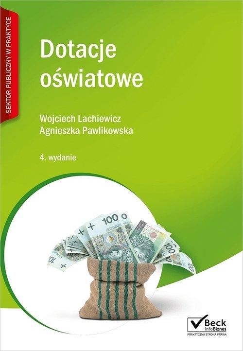 Dotacje oświatowe + CD Wojciech Lachiewicz, Agnieszka Pawlikowska