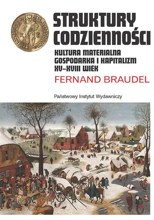 Struktury codzienności Braudel Fernand