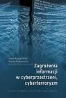 Zagrożenia informacji w cyberprzestrzeni, cyberterroryzm Jakub Kowalewski, Marian Kowalewski