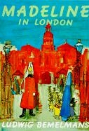 Madeline in London Ludwig Bemelmans