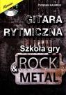 Gitara rytmiczna. Szkoła gry rock & metal Naumiuk Cyprian