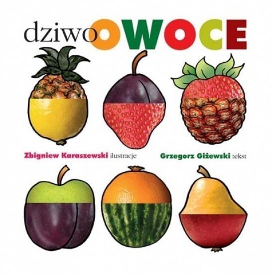 Dziwoowoce Grzegorz Giżewski