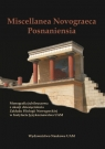 Miscellanea Novograeca Posnaniensia Monografia jubileuszowa z okazji Tuszyńska Krystyna