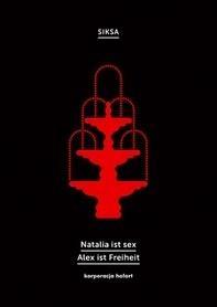 Natalia ist sex. Alex ist Freiheit Siksa
